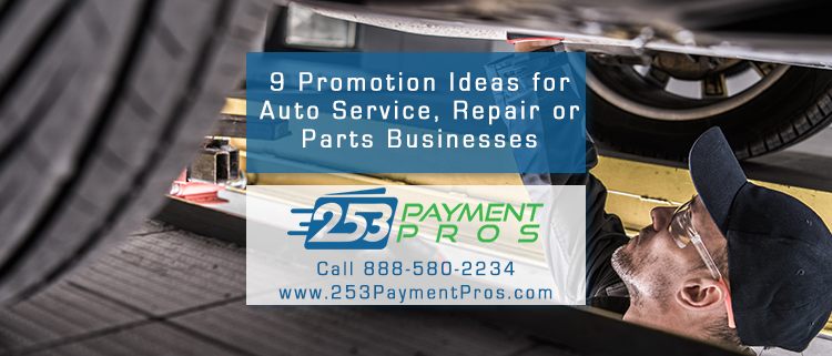 9 Promotion Ideas for an Auto Service, Repair or Parts Business