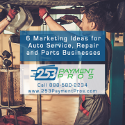 6 Marketing Ideas for Auto Repair, Service and Automotive Parts Businesses