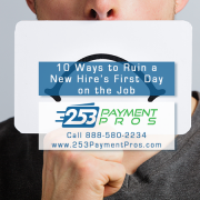On-Boarding Fails - 10 Ways to Ruin a New Hire's First Day at Work