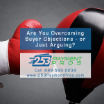 Are You Overcoming Buyer Objections or Just Arguing - Persuasion Strategies Infographic
